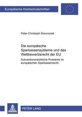 Die europäischen Sparkassensysteme und das Wettbewerbsrecht der EU