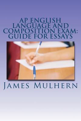 Ap English Language and Composition Exam