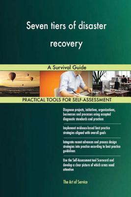 Seven Tiers of Disaster Recovery