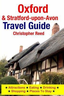 Oxford & Stratford-upon-avon Travel Guide