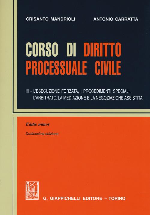 Corso di diritto processuale civile - Vol. 3