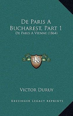de Paris a Bucharest, Part 1