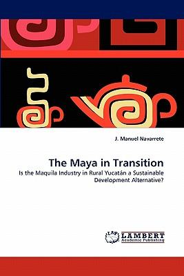 The Maya in Transition