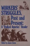 Workers' Struggles, Past and Present