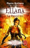 Pacte Des Marchombres T03 Ellena La Prophetie