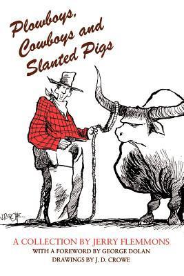 Plowboys, Cowboys, a...