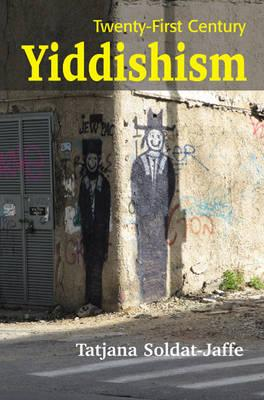 Twenty-First Century Yiddishism