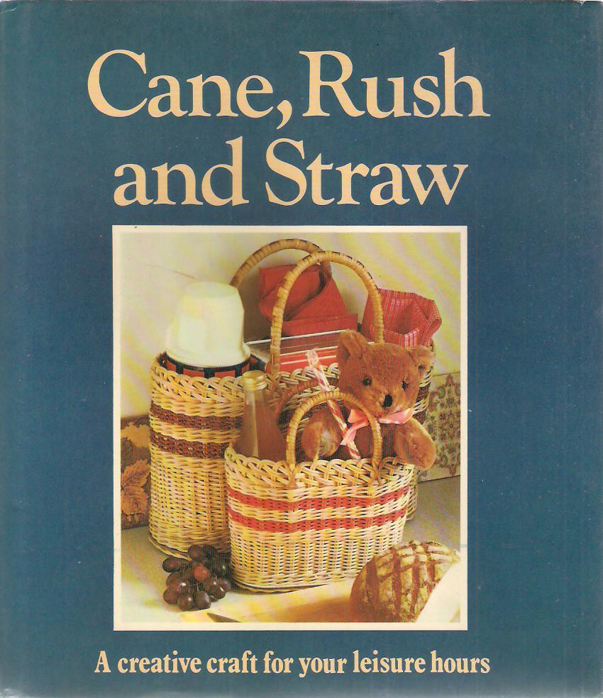 Cane, Rush And Straw
