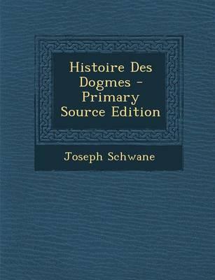 Histoire Des Dogmes
