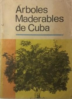 Árboles maderables de Cuba