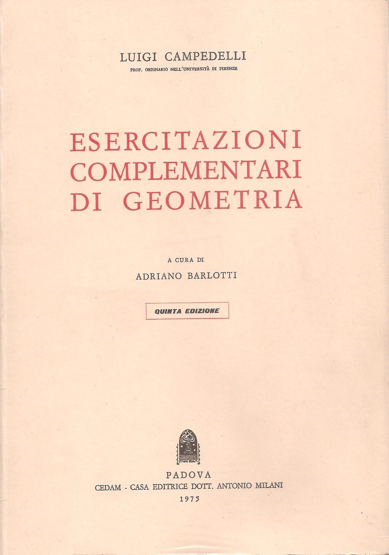 Esercitazioni complementari di geometria