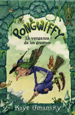 Pongwiffy y la gran venganza / Pongwiffy and the Goblins' Revenge