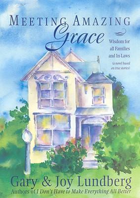 Meeting Amazing Grace