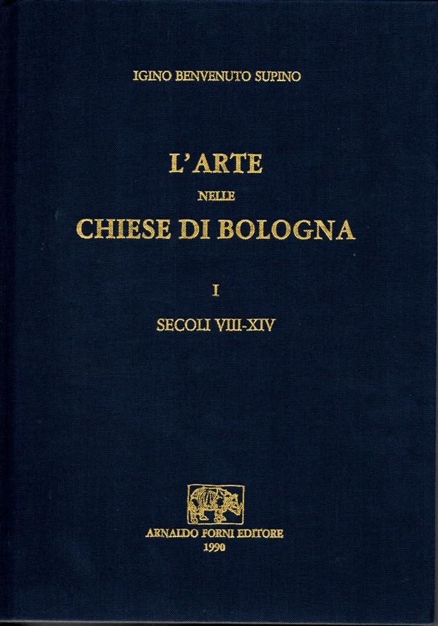 L'arte nelle chiese di Bologna - Vol. 1