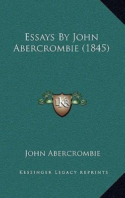Essays by John Abercrombie (1845)
