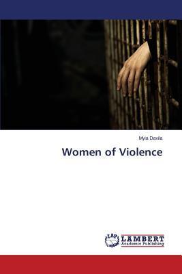 Women of Violence