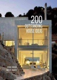 200 Outstanding House Ideas