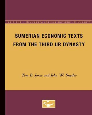 Sumerian Economic Texts from the Third Ur Dynasty