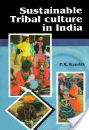 Sustainable Tribal Culture in India