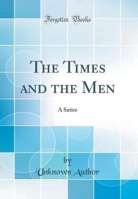 The Times and the Men