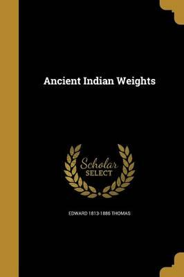 ANCIENT INDIAN WEIGHTS