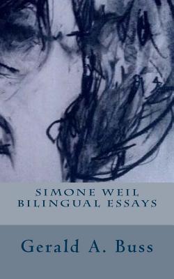 Simone Weil Bilingual Essays