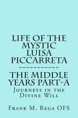Life of the Mystic Luisa Piccarreta