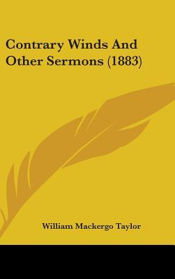 Contrary Winds and Other Sermons (1883)