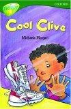 Oxford Reading Tree: Stage 12: TreeTops: Cool Clive: Cool Clive