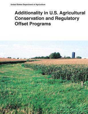 Additionality in U.s. Agricultural Conservation and Regulatory Offset Programs