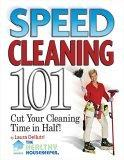 Speed Cleaning 101