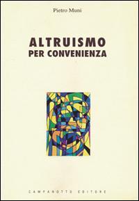 Altruismo per convenienza