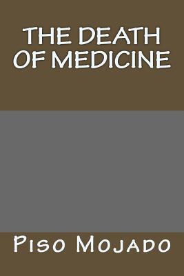 The Death of Medicine