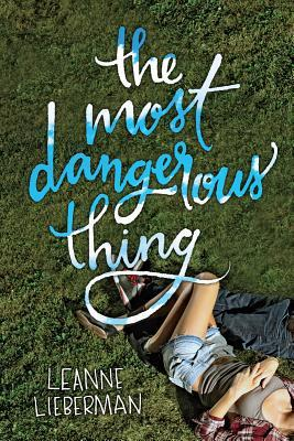 The Most Dangerous Thing