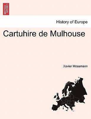 Cartuhire de Mulhouse Tome Premier