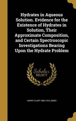HYDRATES IN AQUEOUS SOLUTION E