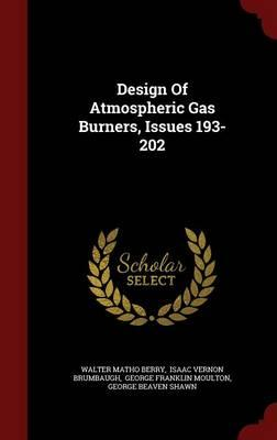 Design of Atmospheric Gas Burners, Issues 193-202