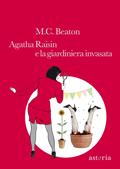 Agatha Raisin e la g...