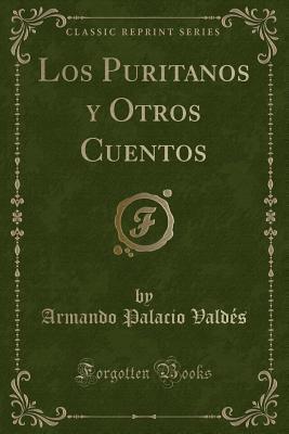 Los Puritanos y Otro...