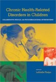 Chronic Health-related Disorders in Children