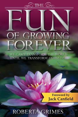 The Fun of Growing Forever