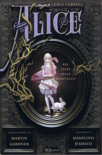 Alice nel Paese delle Meraviglie - Attraverso lo Specchio e Quello che Alice vi trovò