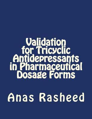 Validation for Tricyclic Antidepressants in Pharmaceutical Dosage Forms