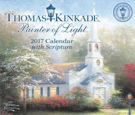Thomas Kinkade Painter of Light With Scripture 2017 Calendar