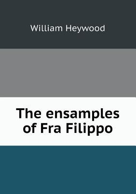 The Ensamples of Fra Filippo
