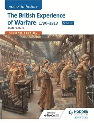 British Experience of Warfare 1790-1918