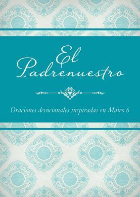 El Padrenuestro / The Lord's Prayer