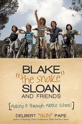 Blake the Snake Sloan and Friends