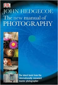 John Hedgecoe's new manual of photography
