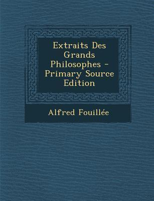 Extraits Des Grands Philosophes